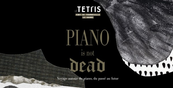 Affiche festival Piano is not dead